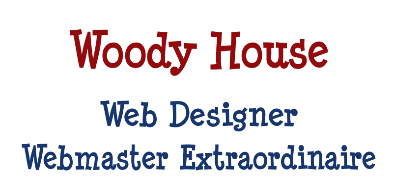 woody house is our web designer